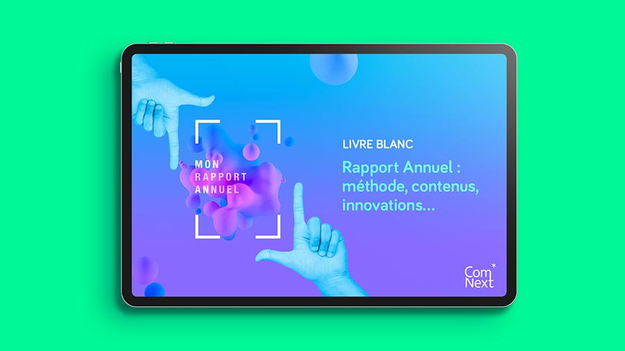 ComNext présente son nouveau livre blanc sur le rapport annuel