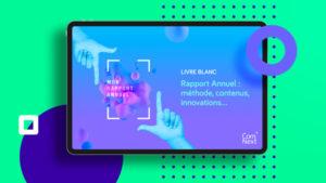 comnext - Livre Blanc - Rapport annuel - imprimé et digital - site web